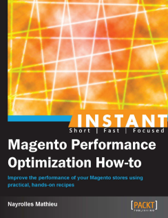 book cover: Magento Performance Optimization How-to, by Nayrolles Mathieu
